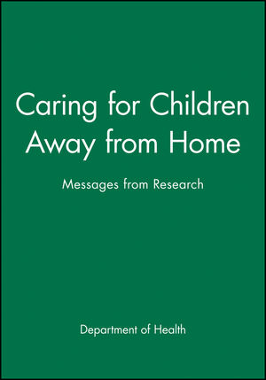 Caring for Children Away from Home: Messages from Research