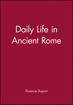 Daily Life in Ancient Rome
