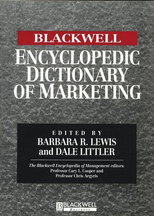 The Blackwell Encyclopedia of Management and Encyclopedic Dictionaries, The Blackwell Encyclopedic Dictionary of Marketing