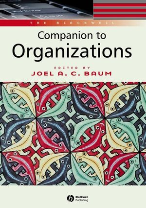 The Blackwell Companion to Organizations (0631216952) cover image