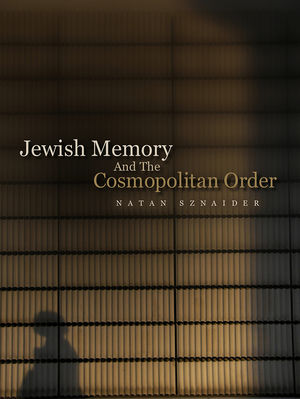 Jewish Memory And the Cosmopolitan Order (0745647952) cover image