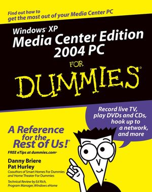 Windows XP Media Center Edition 2004 PC For Dummies (0764559052) cover image