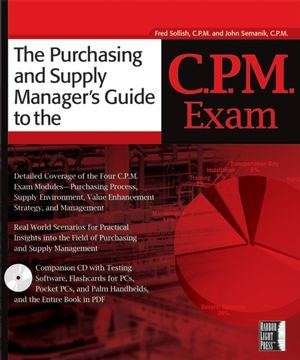 The Purchasing and Supply Manager's Guide to the C.P.M. Exam