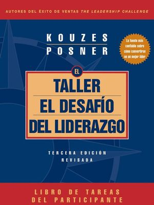 The Leadership Challenge Workshop, 3rd Edition, Revised Participant's Workbook (Spanish)