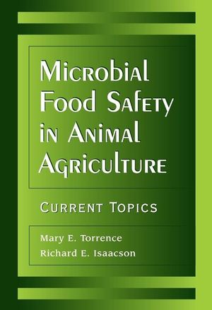 Microbial Food Safety in Animal Agriculture: Current Topics (0813814952) cover image