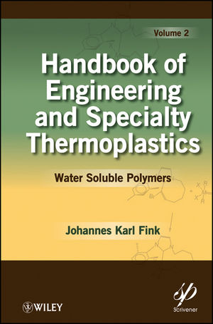 Handbook of Engineering and Specialty Thermoplastics, Volume 2, Water Soluble Polymers (1118062752) cover image