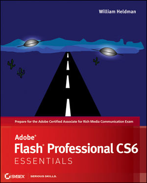 Adobe Flash Professional CS6 Essentials (1118129652) cover image
