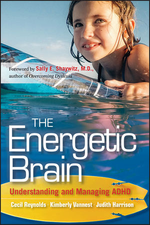 The Energetic Brain: Understanding and Managing ADHD (1118165152) cover image