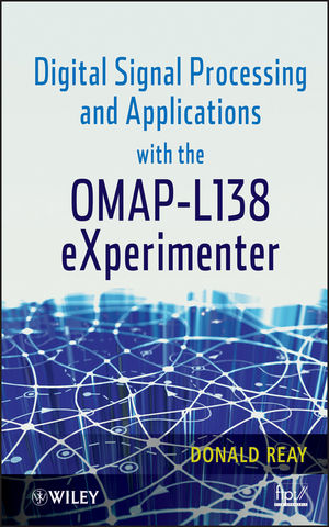 Digital Signal Processing and Applications with the OMAP - L138 eXperimenter (1118228952) cover image