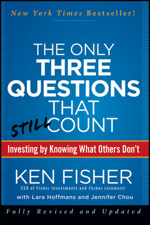 The Only Three Questions That Still Count: Investing By Knowing What Others Don