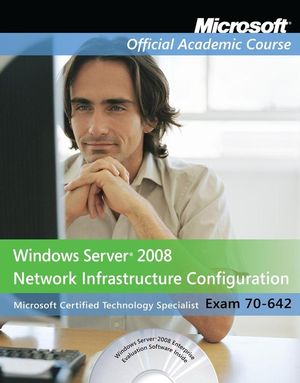 MOAC 70-642: Windows Server 2008 Network Infrastructure Configuration, Package ePDF