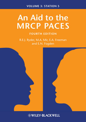 An Aid to the MRCP PACES: Volume 3: Station 5, 4th Edition (1118348052) cover image