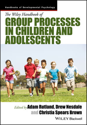 The Wiley Handbook of Group Processes in Children and Adolescents (1118773152) cover image