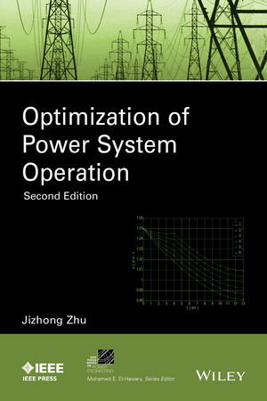 Optimization of Power System Operation, 2nd Edition