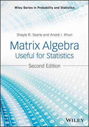 Matrix Algebra Useful for Statistics, 2nd Edition (1118935152) cover image