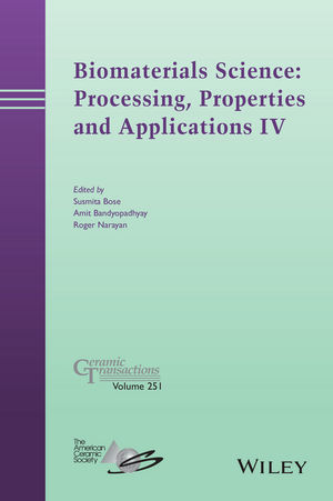 Biomaterials Science: Processing, Properties and Applications IV (1118995252) cover image