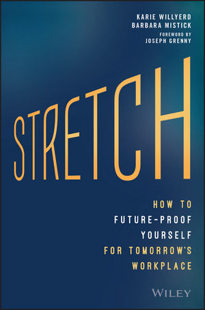 Stretch: How to Future-Proof Yourself for Tomorrow