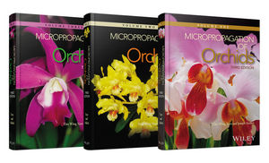 Micropropagation of Orchids, 3 Volume Set, 3rd Edition