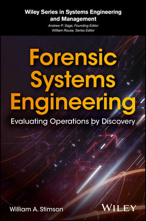 Forensic Systems Engineering: Evaluating Operations by Discovery