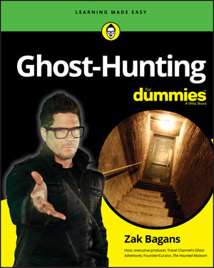 Ghost-Hunting For Dummies, 1st Edition