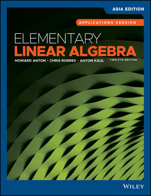 Elementary Linear Algebra, Applications Version, 12th Edition, Asia Edition