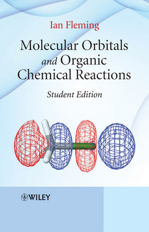 Molecular Orbitals and Organic Chemical Reactions, Student Edition (1119964652) cover image