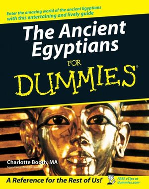 The Ancient Egyptians For Dummies (1119998352) cover image