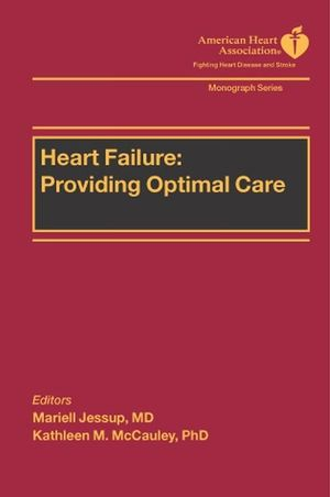 Heart Failure: Providing Optimal Care