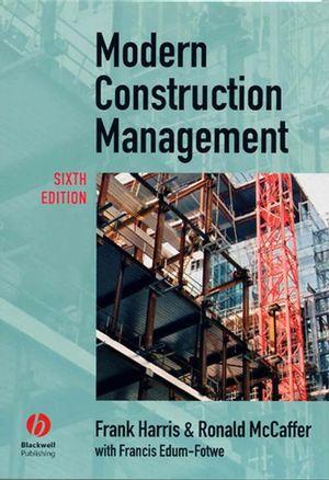 Modern Construction Management, 6th Edition