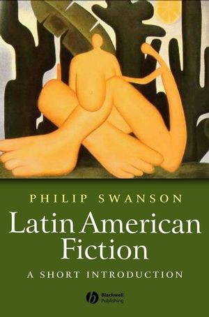 Latin American Fiction: A Short Introduction (1405140852) cover image
