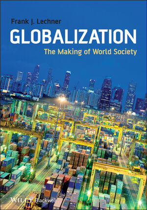 Globalization: The Making of World Society (1405169052) cover image