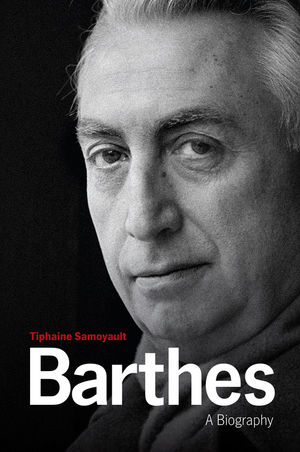 Barthes: A Biography