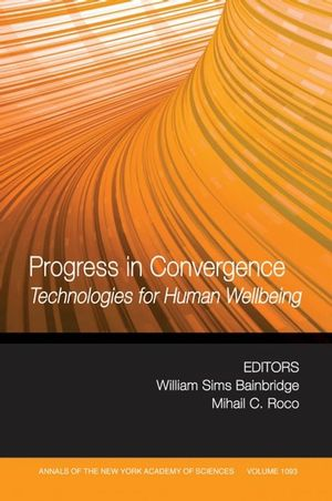 Progress in Convergence: Technologies for <span class='search-highlight'>Human</span> Wellbeing, Volume 1093