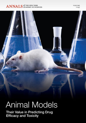 Animal Models: Their Value in Predicting Drug Efficacy and Toxicity, Volume 1245