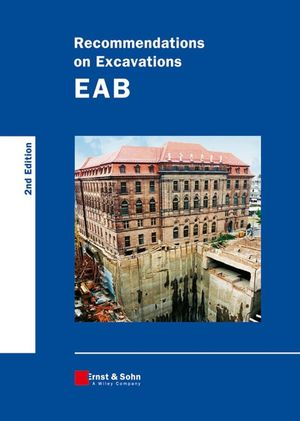 Recommendations on Excavations: EAB, 2nd Edition