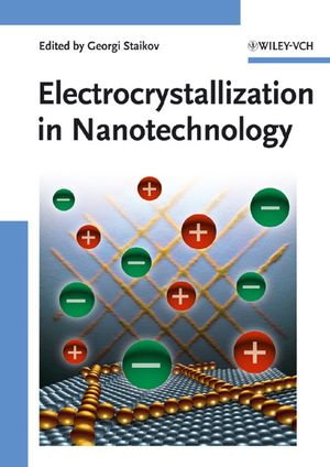 Electrocrystallization in Nanotechnology (3527315152) cover image