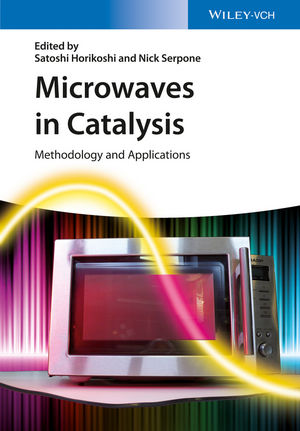 Microwaves In Catalysis Methodology And Lications