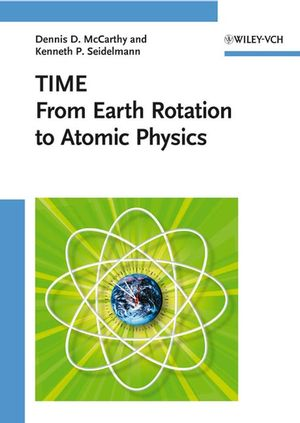 Time: From Earth Rotation to Atomic Physics (3527627952) cover image