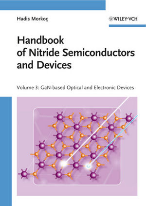 Handbook of Nitride Semiconductors and Devices, Volume 3, GaN-based Optical and Electronic Devices