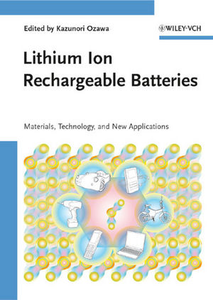 Lithium Ion Rechargeable Batteries: Materials, Technology, and New Applications (3527644652) cover image