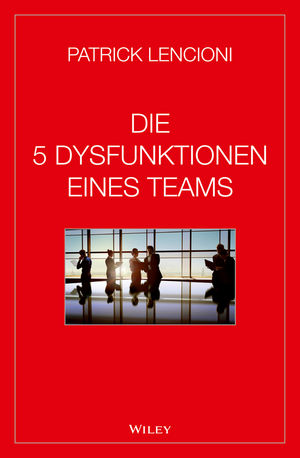 Die 5 Dysfunktionen eines Teams (3527690352) cover image