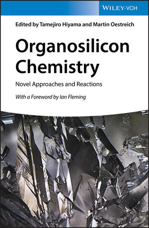 Organosilicon Chemistry: Novel Approaches and Reactions