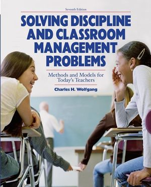 Solving Discipline and Classroom Management Problems, 7th Edition (EHEP000152) cover image