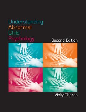 Understanding Abnormal Child Psychology, 2nd Edition (EHEP000652) cover image