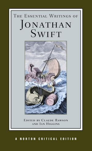 The Essential Writings of Jonathan Swift, Norton Critical Edition