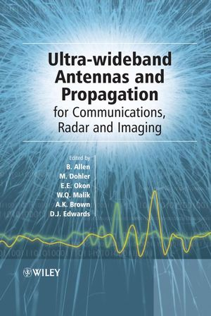 Ultra Wideband Antennas and Propagation for Communications, Radar and Imaging (0470032553) cover image