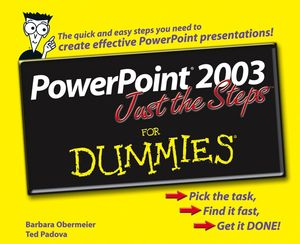 PowerPoint 2003 Just the Steps For Dummies (0470046953) cover image