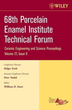 68th Porcelain Enamel Institute Technical Forum, Volume 27, Issue 9