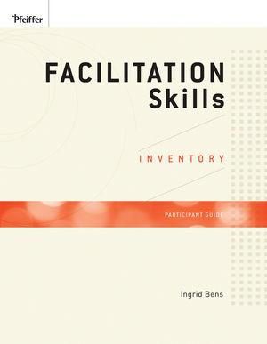 Facilitation Skills Inventory Participant Guide (0470189053) cover image