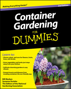 Container Gardening For Dummies 2nd Edition Wiley